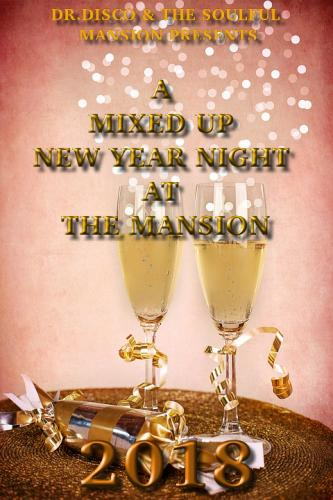Dr. Disco - A Mixed Up New Year Night At The Mansion