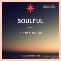 Angel Alboreca SOULFUL Seleccion-Set 2018