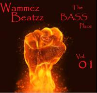 Wammez Beatzz The Bass Place vol. 01
