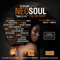 "Neo Soul ""Love Jones"" The Mixtape!"