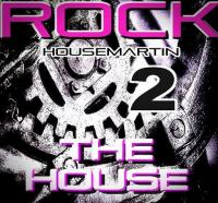 ROCK THE HOUSE 2 -  http://gaiteru.podomatic.com