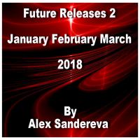 Future Releases January February March 2018 Vol. 2
