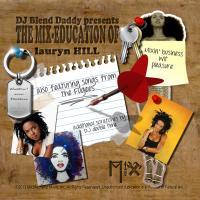 Lauryn Hill: The Mix-Education Of Lauryn Hill