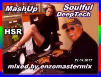 New Soulful DeepTech with MashUp mixed.