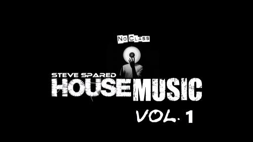 No Class House Music Vol. 1