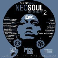 "Neo Soul The Mixtape! 2  ""Def Poetry"""