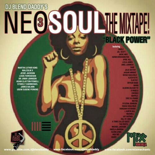 "Neo Soul: The Mixtape! 3  ""Black Power"""