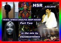 Tribal Africa Soulful Deep House Part Two in the mix.