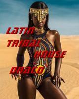 Latin Tribal House