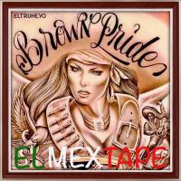 Brown Pride - Chicano Rap Mix Vol. Tres