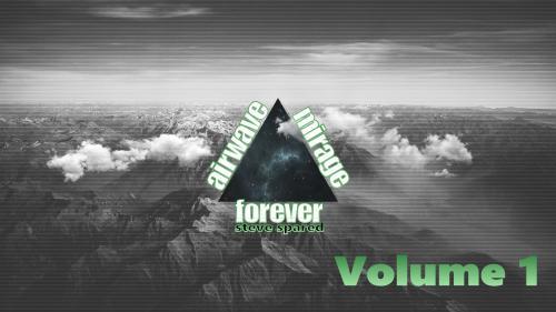 Airwave Mirage Forever Vol. 1