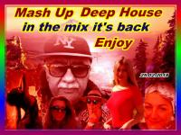 New Mash Up with Deep & Deep House