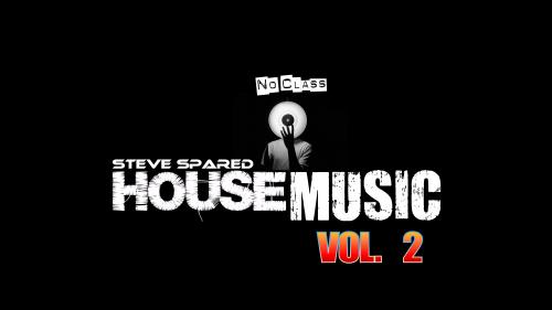 No Class House Music Vol. 2