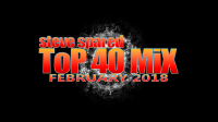 Top 40 Mix - February 2018