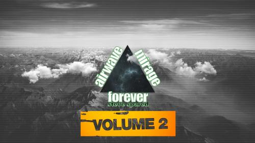 Steve Spared - Airwave Mirage Forever - Vol. 02