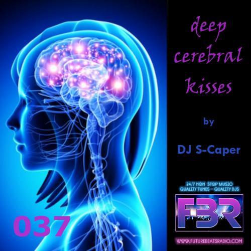 Deep Cerebral Kisses FBR show 037 2018-03-01