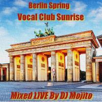 BERLIN SPRING VOCAL CLUB SUNRISE