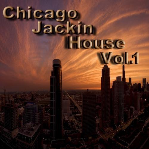 CHICAGO JACKIN HOUSE VOL.1