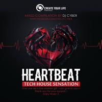 HEARTBEAT - TECH HOUSE SENSATION DJ CYBER LIVE SET