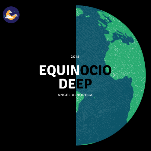 Angel Alboreca Equinoccio DEEP 2018.