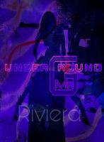 underGround riviér@