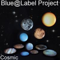 Blue@Label Project (Cosmic )