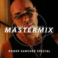 Mastermix #556 (Roger Sanchez special)