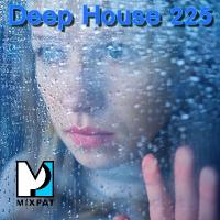 Deep House 225
