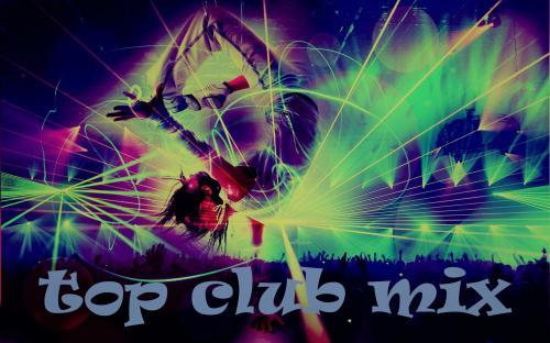TOP CLUB MIX AVRIL 2018