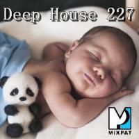 Deep House 227