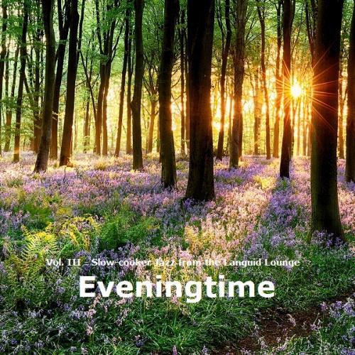 Eveningtime, Vol. III