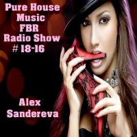 Pure House Music FBR Radio Show #18-16
