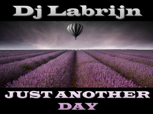 Dj Labrijn - Just Another Day