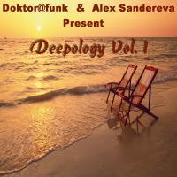 Doktor@Funk & Alex Sandereva Present Deepology Vol. 1