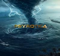 Psyrotica Live - Into the Cyclone