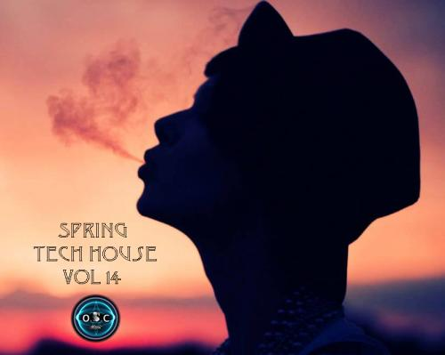 o.S.c Spring Tech House Vol 14