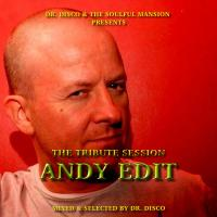 Dr. Disco - The Andy Edit Tribute Mix