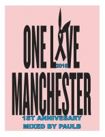 ONE LOVE MANCHESTER 1ST ANNIVERSARY 2018