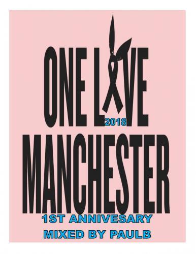 ONE LOVE MANCHESTER 1ST ANNIVERSARY 2018