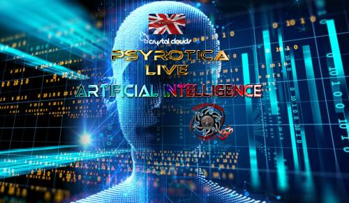 Artificial Intelligence - Live Set by Psyrotica - May 22nd 2018