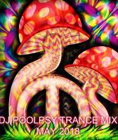 DJ POOL PSY TRANCE MIX MAY 2018