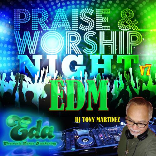 Praise & Worship Night EDM v7