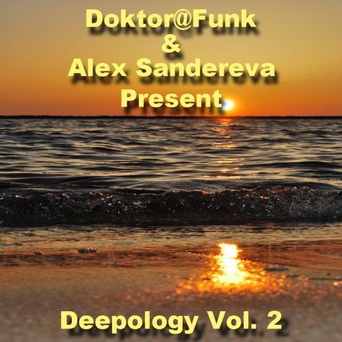 Doktor@Funk & Alex Sandereva Present Deepology Vol. 2