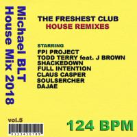 Michael BLT - House Mix 2018 vol.5