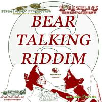 Streetvibes Production - Bear Talking Riddim