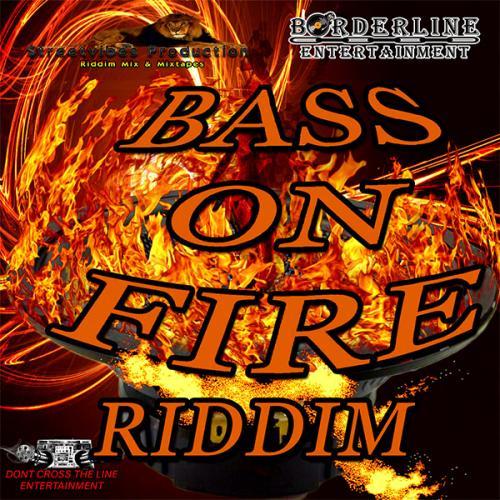 Streetvibes Production - Bass On Fire Riddim