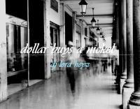 dollar buys a nickel.