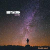 BedTime Mix - June 2018