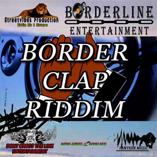Streetvibes Production - Border Clap Riddim