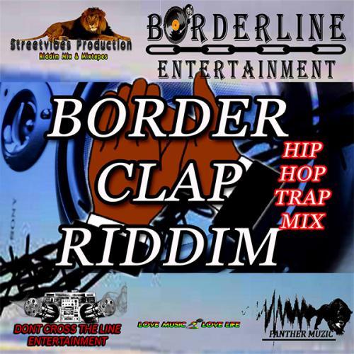 Streetvibes Production - Border Clap Riddim Hip Hop Trap Mix